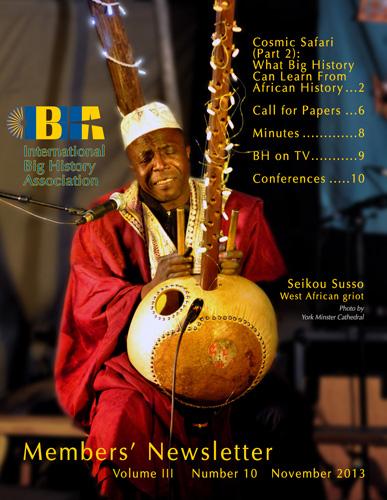 International Big History Association (IBHA) Members' Newsletter: November 2013