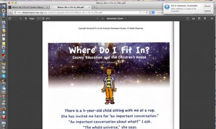 Where Do I Fit In? Cosmic Education and The Children's House