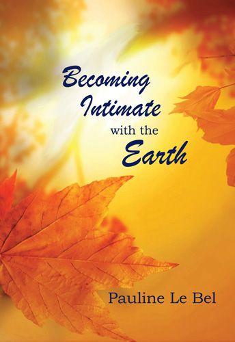 Becoming Intimate with the Earth