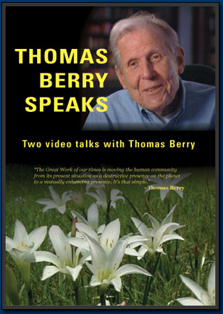 Thomas Berry Speaks