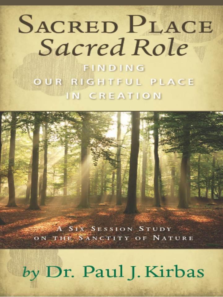 Sacred Place, Sacred Role