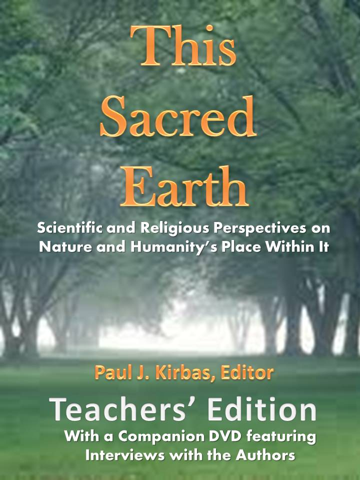 This Sacred Earth:Scientific and Religious Perspectives on Nature and Humanity's Place Within It