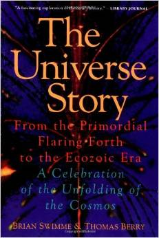 The Universe Story: From the Primordial Flaring Forth to the Ecozoic Era–A Celebration of the Unfolding Cosmos