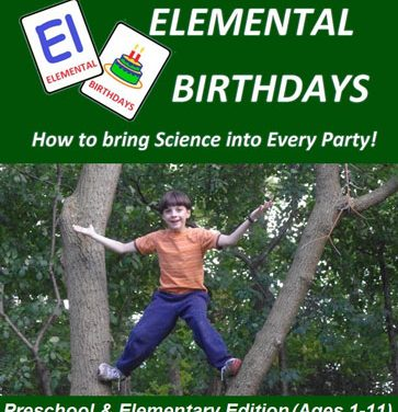 Elemental Birthdays – How to Bring Science into Every Party