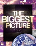 The Biggest Picture: From the Big Bang to the Development of the Big Bang Theory (iBook Edition)