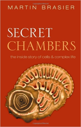 Secret Chambers: The Inside Story of Cells & Complex Life