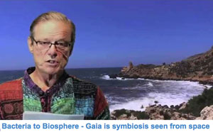 Bacteria to Biosphere – Gaia is symbiosis seen from space