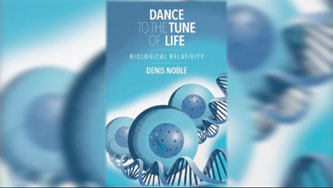 Dance to the Tune of Life Lecture by Prof. Denis Noble