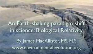 Earth-shaking paradigm shift in science: Biological Relativity