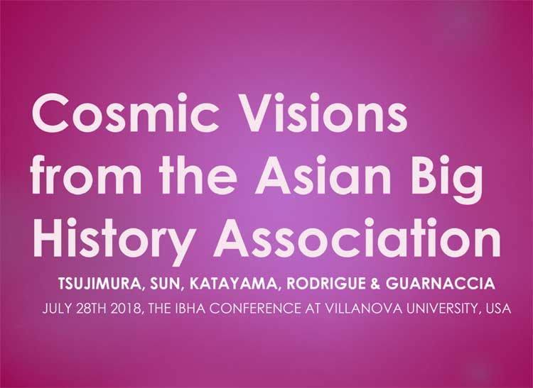 Cosmic Visions from the Asian Big History Association