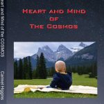 Heart and Mind of the Cosmos