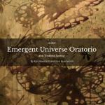 KOSMOS Journal Article/Interview_Emergent Universe Oratorio
