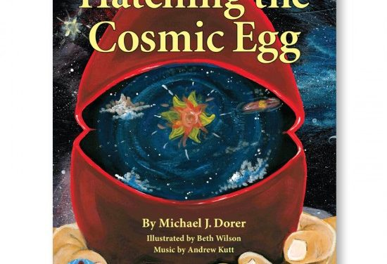 Hatching the Cosmic Egg