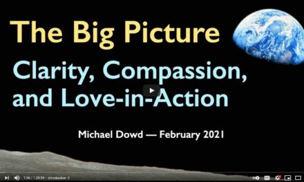 The Big Picture: Clarity, Compassion, and Love in Action
