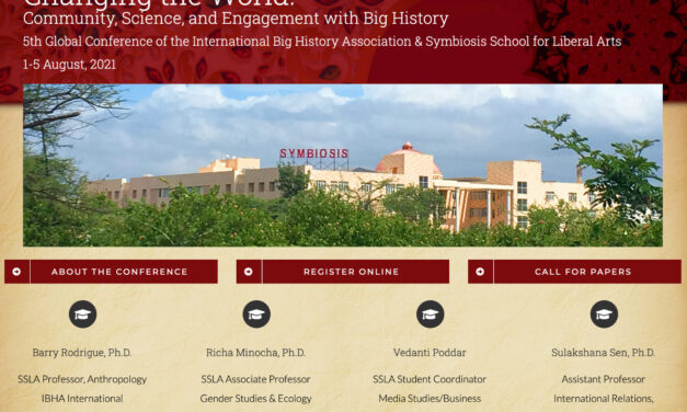 """The 2021 International Big History Association Conference """"Changing the World: Community, Science, and Engagement with Big History"""""""
