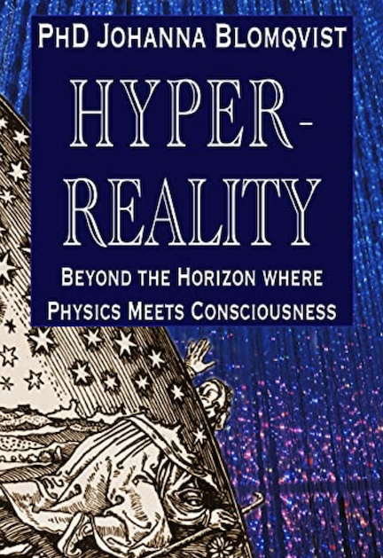 Hyperreality – Beyond the Horizon Where Physics Meets Consciousness